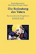 Die Bedeutung des Vaters: Psychoanalytische P ...