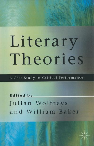 literary-theories-a-case-study-in-critical-performance