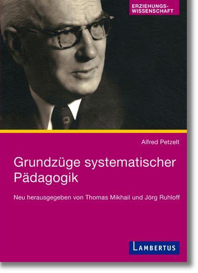 grundzuge-systematischer-padagogik-neu-herausgegeben-von-thomas-mikhail-und-jorg-ruhloff