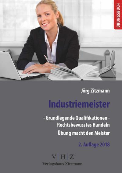 industriemeister-grundlegende-qualifikationen-band-1-rechtsbewusstes-handeln-prufungsvorberei