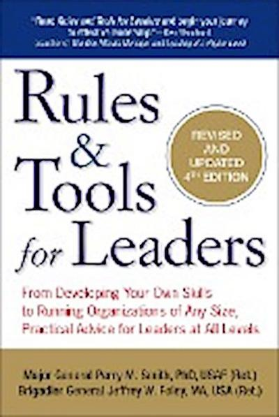 rules-tools-for-leaders-from-developing-your-own-skills-to-running-organizations-of-any-size-pra