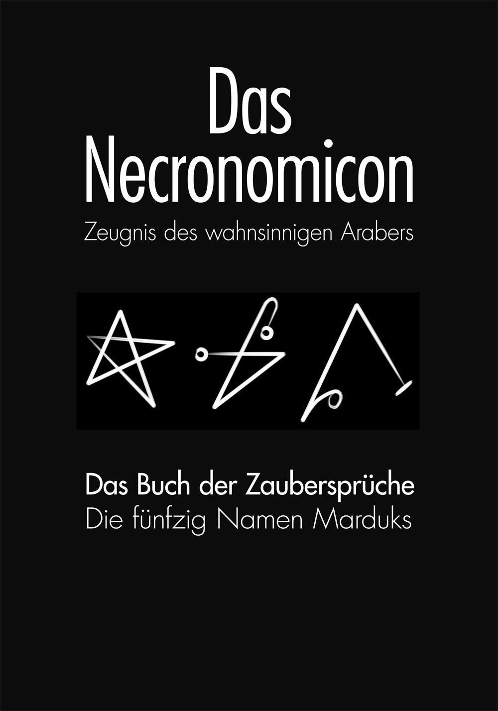 Das Necronomicon und Das Necronomicon-Buch der Zaubersprüche Anonymus