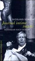Journal intime 1982/83: Rückkehr nach Berlin