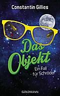 Das Objekt: Ein Fall für Schröder - Roman