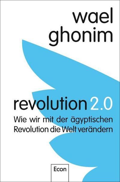 revolution-2-0-wie-wir-mit-der-agyptischen-revolution-die-welt-verandern