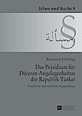 Das Praesidium fuer Diyanet-Angelegenheiten der Republik Tuerkei
