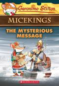 Geronimo Stilton Micekings 05: The Mysterious Message