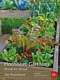 Hochbeet-Gärtnern Monat für Monat; Das Praxis ...