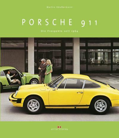 Porsche 911: Die Prospekte seit 1964
