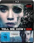 Tell Me How I Die (Blu-ray)