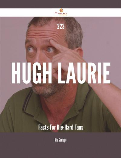 223 Hugh Laurie Facts For Die-Hard Fans