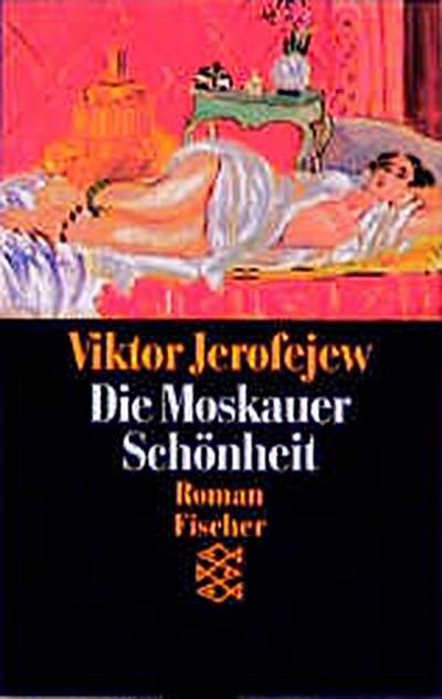 -fischer-taschenbucher-11410-die-moskauer-schonheit-roman