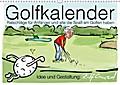 9783669307659 - Ralf Conrad: Golfkalender für Anfänger und alle die Spaß am Golfen haben (Wandkalender 2018 DIN A3 quer) Dieser erfolgreiche Kalender wurde dieses Jahr mit gleichen Bildern und aktualisiertem Kalendarium wiederveröffentlicht. - Karikaturen zum Thema Golf (Monatska - كتاب