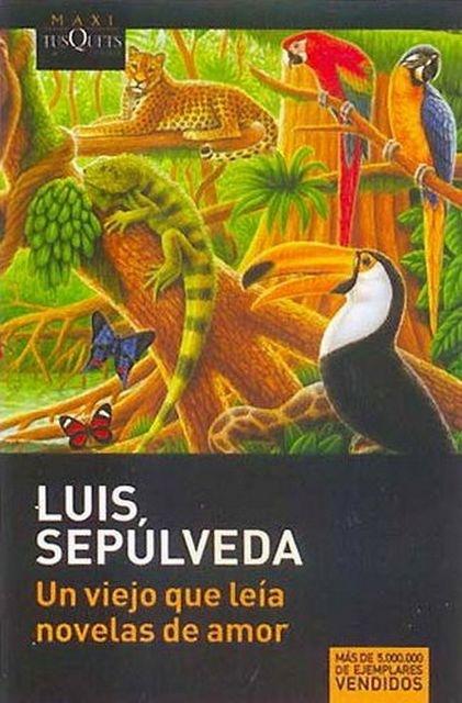 Un-viejo-qui-leia-novelas-de-amor-Luis-Sepulveda