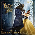 Disney Beauty and the Beast The Enchantement