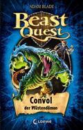 Beast Quest - Convol, der Wüstendämon: Band 3 ...