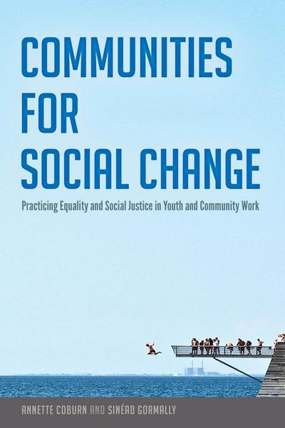 communities-for-social-change-practicing-equality-and-social-justice-in-youth-and-community-work-c