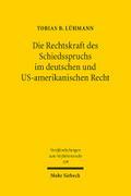 Die Rechtskraft des Schiedsspruchs im deutsch ...