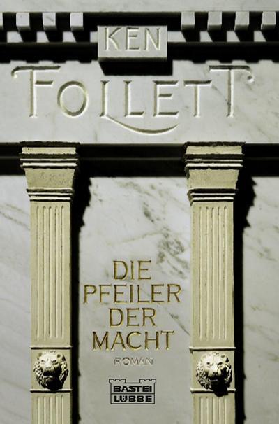 die-pfeiler-der-macht-roman