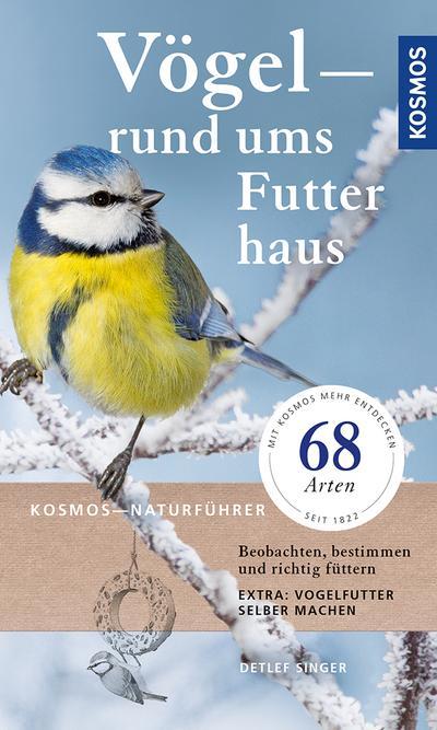 vogel-rund-ums-futterhaus-beobachten-bestimmen-und-richtig-futtern