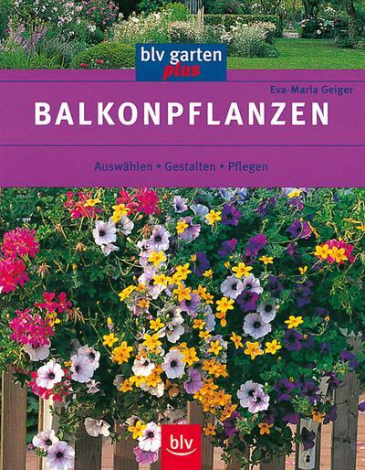 balkonpflanzen-auswahlen-gestalten-pflegen
