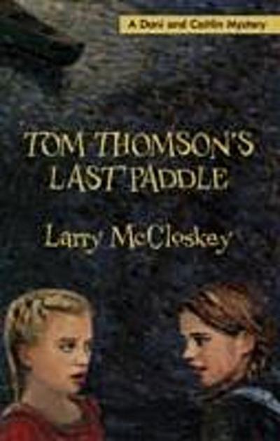 Tom Thomson`s Last Paddle