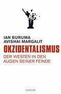 Okzidentalismus: Der Westen in den Augen sein ...