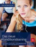 Das neue Konditionstraining: Grundlagen | Met ...