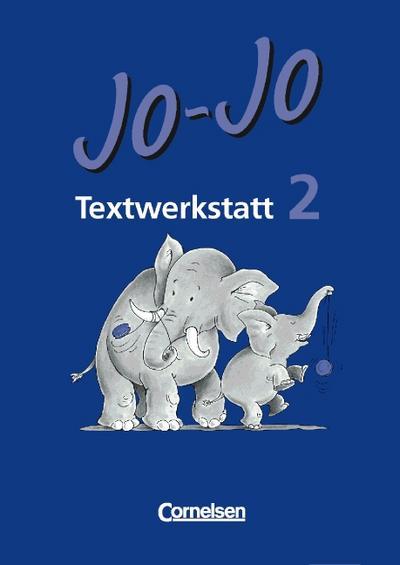 jo-jo-lesebuch-vergriffene-ausgabe-jo-jo-lesebuch-neue-rechtschreibung-textwerkstatt-2-schul