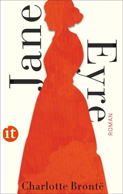 Jane Eyre: Eine Autobiographie (insel taschenbuch)