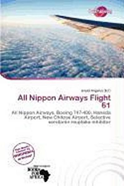 ALL NIPPON AIRWAYS FLIGHT 61