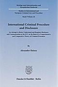 International Criminal Procedure and Disclosure