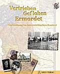 Vertrieben - Geflohen - Ermordet: Vertreibung ...