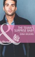 Texan`s Surprise Baby (Mills & Boon Cherish)