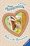 Diebe in der Dämmerung (Pony Peppermint, Band ...