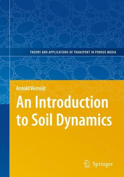an-introduction-to-soil-dynamics-theory-and-applications-of-transport-in-porous-media-