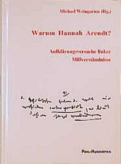 Warum Hannah Arendt?