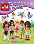 LEGO® Friends Das große Stickerbuch: Über 100 ...