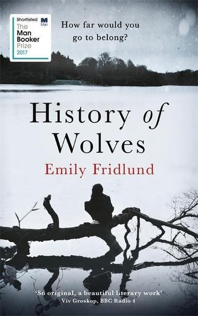 history-of-wolves-shortlisted-for-the-2017-man-booker-prize, 3.84 EUR @ regalfrei-de