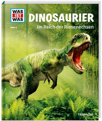 was-ist-was-band-15-dinosaurier-im-reich-der-riesenechsen-was-ist-was-sachbuch-band-15-