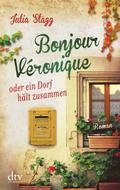Bonjour Véronique oder ein Dorf hält zusammen ...