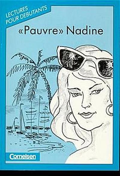 lectures-pour-debutants-a1-pauvre-nadine-ein-bande-dessinee-leseheft