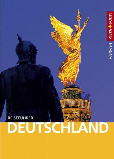 Deutschland - VISTA POINT Reiseführer weltweit (Mit E-Magazin)