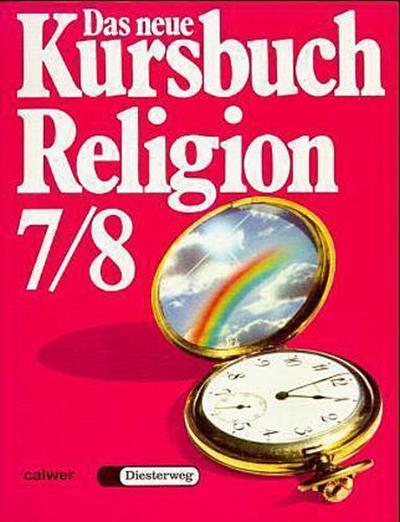 das-neue-kursbuch-religion-arbeitsbuch-fur-den-religionsunterricht-das-neue-kursbuch-religion-7-