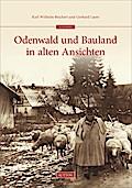 Odenwald und Bauland in alten Ansichten; Arch ...