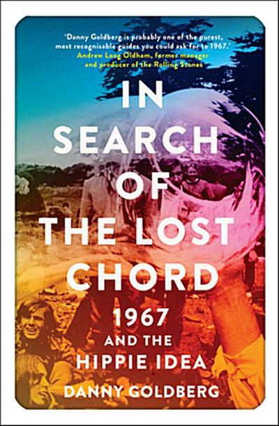 in-search-of-the-lost-chord-1967-and-the-hippie-idea