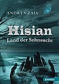 Hisian - Land der Sehnsucht