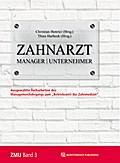 Zahnarzt | Manager | Unternehmer Band 3