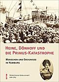 Heine, Dönhoff und die Primus-Katastrophe; Me ...