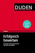 Erfolgreich bewerben: Der kompakte Ratgeber f ...